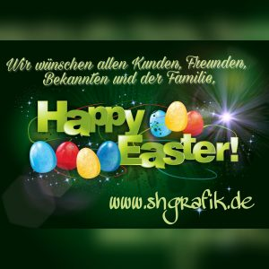 Frohe Ostern wünschen wir